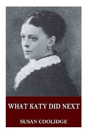 Bog, paperback What Katy Did Next af Susan Coolidge