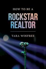 How to Be a Rock Star Realtor