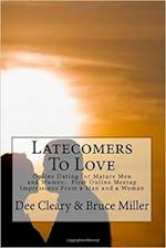 Latecomers to Love