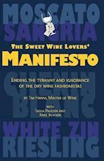The Sweet Wine Lovers' Manifesto