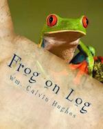 Frog on Log