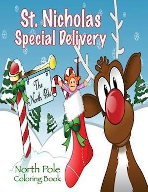 Bog, paperback St. Nicholas Special Delivery North Pole Coloring Book af Mary Lou Brown, Sandy Mahony