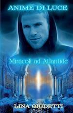 Anime Di Luce - Miracoli Ad Atlantide af Lina Giudetti