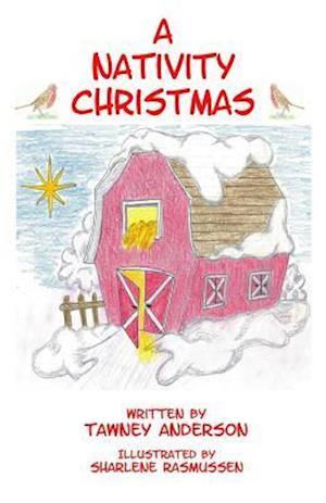 Bog, paperback A Nativity Christmas af Tawney Anderson