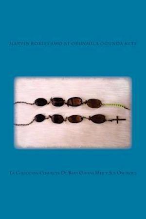 Bog, paperback La Coleccion Completa de Baba Ojuani Meji y Sus Omolous af Marvin Robles
