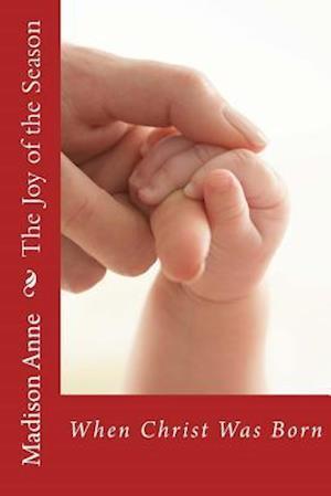 Bog, paperback The Joy of the Season af Madison Anne