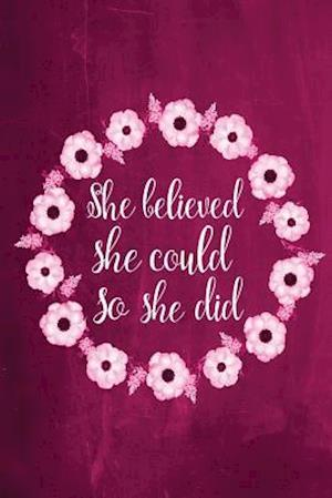 Bog, paperback Chalkboard Journal - She Believed She Could So She Did (Pink) af Marissa Kent