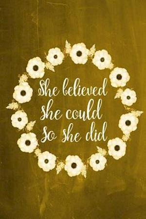 Bog, paperback Chalkboard Journal - She Believed She Could So She Did (Yellow) af Marissa Kent