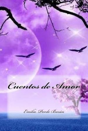 Bog, paperback Cuentos de Amor af Emilia Pardo Bazan