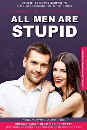 Bog, paperback All Men Are Stupid af Colonel B. S. Smoke