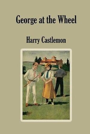 Bog, paperback George at the Wheel af Harry Castlemon