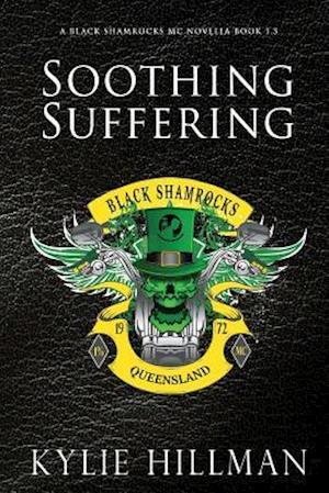 Bog, paperback Soothing Suffering (Original Cover) af Kylie Hillman