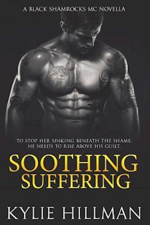 Bog, paperback Soothing Suffering af Kylie Hillman