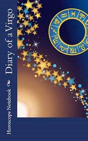 Bog, paperback Diary of a Virgo af Horoscope Blank Notebook