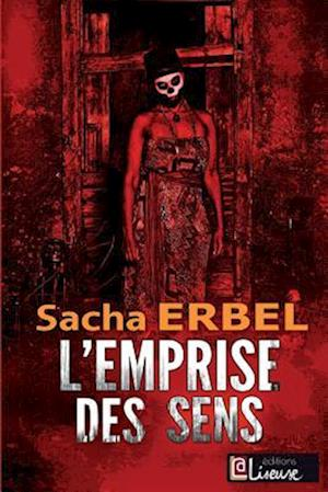 Bog, paperback L'Emprise Des Sens af Sacha Erbel