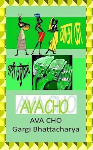 Bog, paperback Ava Cho af Mrs Gargi Bhattacharya