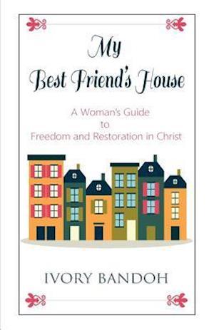 Bog, paperback My Best Friend's House af Ivory Bandoh