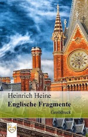 Englische Fragmente (Grossdruck)