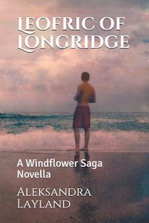 Bog, paperback Leofric of Longridge af Aleksandra Layland