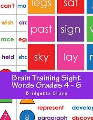 Bog, paperback Brain Training Sight Words Grades 4 - 6 af Bridgette Sharp
