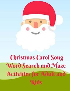 Bog, paperback Christmas Carol Song Word Search and Maze Activities for Adult and Kids af Karl Berry