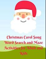 Christmas Carol Song Word Search and Maze Activities for Adult and Kids
