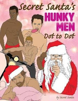 Bog, paperback Secret Santa's Hunky Men Dot to Dot af Secret Santa