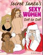Secret Santa's Sexy Women Dot to Dot af Secret Santa