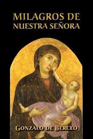Bog, paperback Milagros de Nuestra Senora af Gonzalo De Berceo
