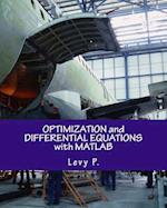 Optimization and Differential Equations with MATLAB af Levy P