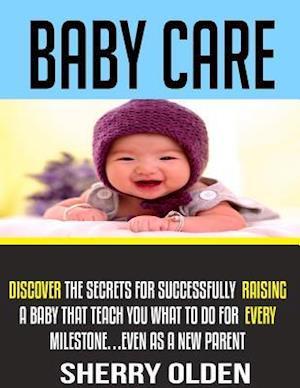 Bog, paperback Baby Care af Sherry Olden
