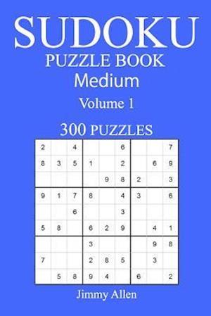 Bog, paperback 300 Medium Sudoku Puzzle Book af Jimmy Allen