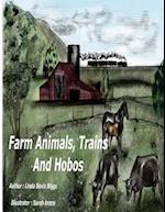 Farm Animals, Trains and Hobos