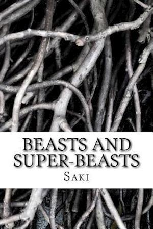 Bog, paperback Beasts and Super-Beasts af Saki