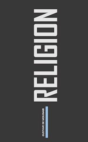Bog, paperback Religion af Gustave De Molinari