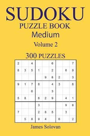 Bog, paperback 300 Medium Sudoku Puzzle Book af James Solovan
