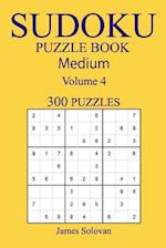 300 Medium Sudoku Puzzle Book af James Solovan
