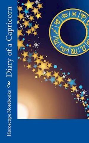 Bog, paperback Diary of a Capricorn af Horoscope Blank Notebooks