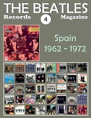 Bog, paperback The Beatles Records Magazine - No. 4 - Spain (1962 - 1972) af Juan Carlos Irigoyen Perez