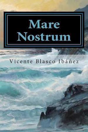 Bog, paperback Mare Nostrum (Spansih Edition) af Vicente Blasco Ibanez