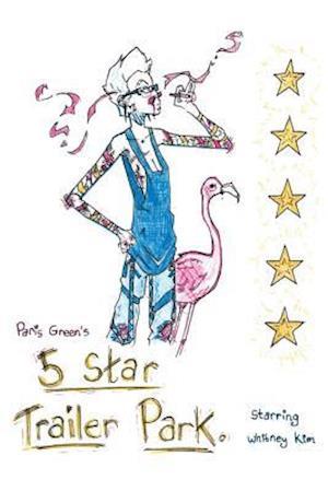 Bog, paperback 5 Star Trailer Park af Poppy Smith, Paris Green