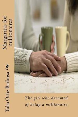 Bog, paperback Margaritas for Millionaires af Talia Ortiz Barbosa