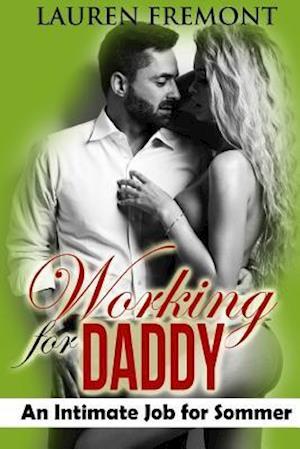 Bog, paperback Working for Daddy af Lauren Fremont