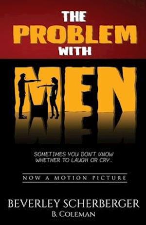 Bog, paperback The Problem with Men af Beverley Scherberger