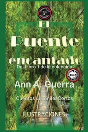 Bog, paperback El Puente Encantado af MS Ann a. Guerra, MR Daniel Guerra