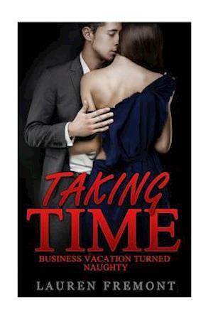 Bog, paperback Taking Time af Lauren Fremont