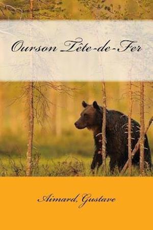 Bog, paperback Ourson Tete-de-Fer af Aimard Gustave