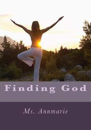 Bog, paperback Finding God af MS Annmarie