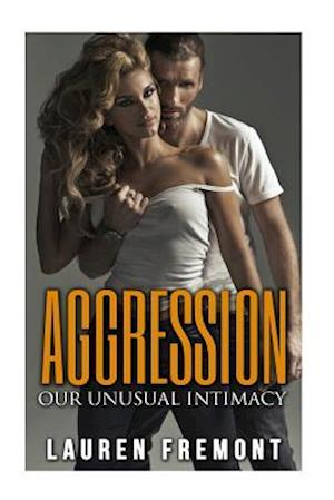 Bog, paperback Aggression af Lauren Fremont