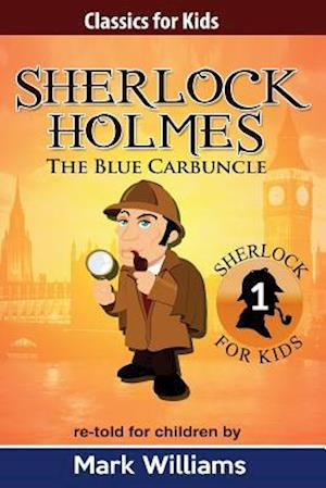 Bog, paperback Sherlock Holmes Re-Told for Children af Mark Williams